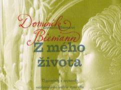Dominik Biemann - Z mého života