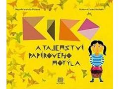 Markéta Pilátová - Kiko a tajemství papírového motýla