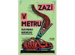 Raymond Queneau - Zazi v metru