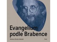 Vratislav Brabenec, Renata Kalenská - Evangelium podle Brabence